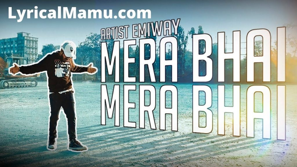 Mera Bhai Mera Bhai Lyrics
